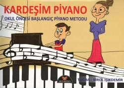 Yurtrenkleri - Kardeşim Piyano Okul Öncesi Piyano Metodu + DVD