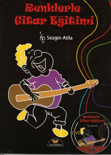 Renklerle Gitar Eğitimi - Sezgin Atila (DVD'li)